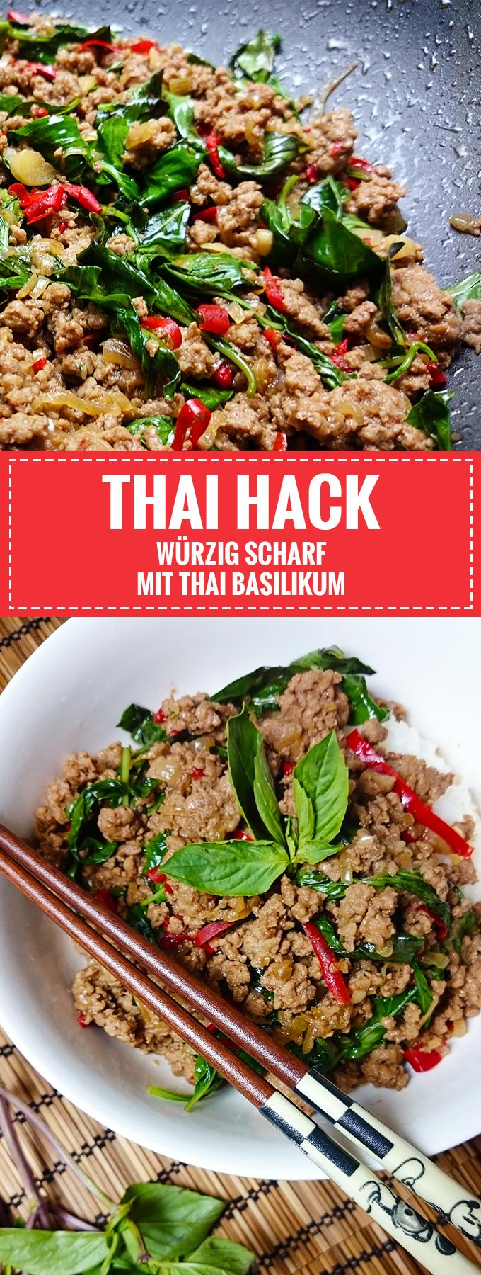 Würzig und Scharf // Thai-Hackfleisch mit Basilikum // Pad Krapao // Knabberkult.de