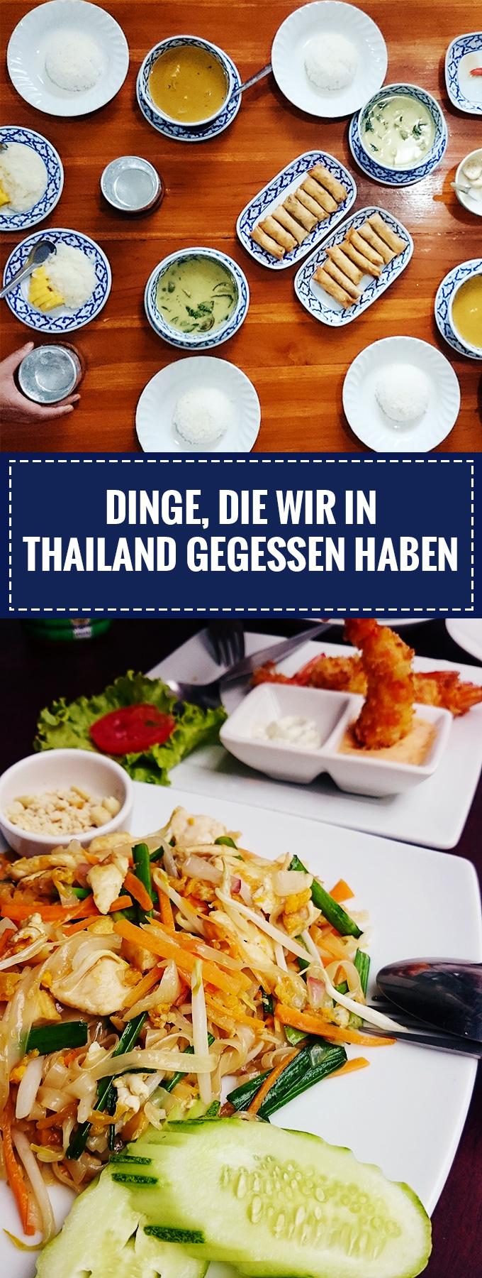Foodblog // Dinge, die wir in Thailand gegessen haben // Knabberkult.de
